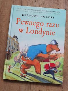 Recenzja książki Pewnego razu w Londynie blog atrakcyjne wakacje z dzieckiem
