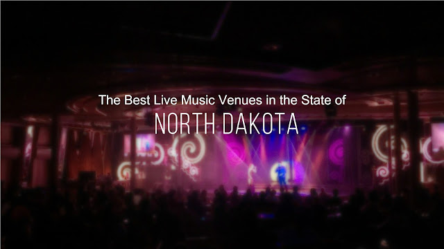 The Best Live Music Venues in the State of North Dakota