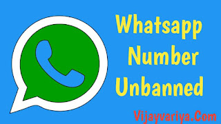 How To Unbanned Whatsapp number, Whatsapp Banned my number, WhatsApp Banned Number Solutions