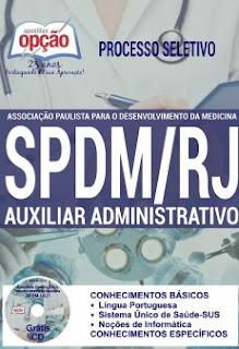Apostila Concurso SPDM/RJ 2016 Auxiliar Administrativo