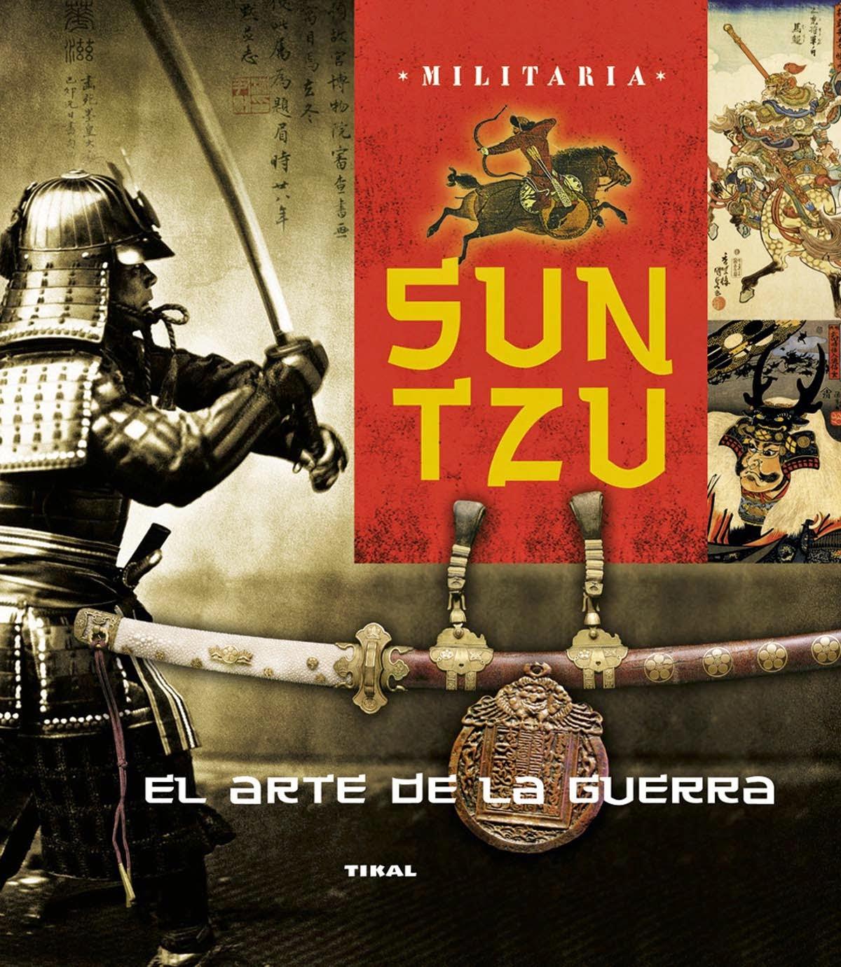 Sun Tzu, el arte de la guerra TIKAL
