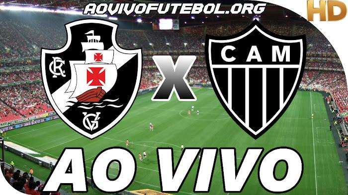 Assistir Vasco x Atlético Mineiro Ao Vivo