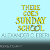 PreOrder Blitz - There Goes Sunday School by Alexander C. Eberhart