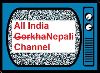 "All India Nepali Channel"" or ""All India Gorkha Channel""?"