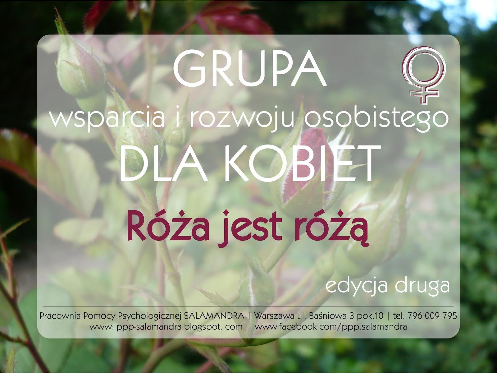 Grupa wsparcia i rozwoju osobistego dla kobiet Róża jest różą - zapraszam do udziału w II edycji