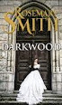 Darkwood by Rosemary Smith