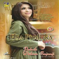 Lirik Lagu Minang Elsa Pitaloka - Putuih Dalam Bajanji