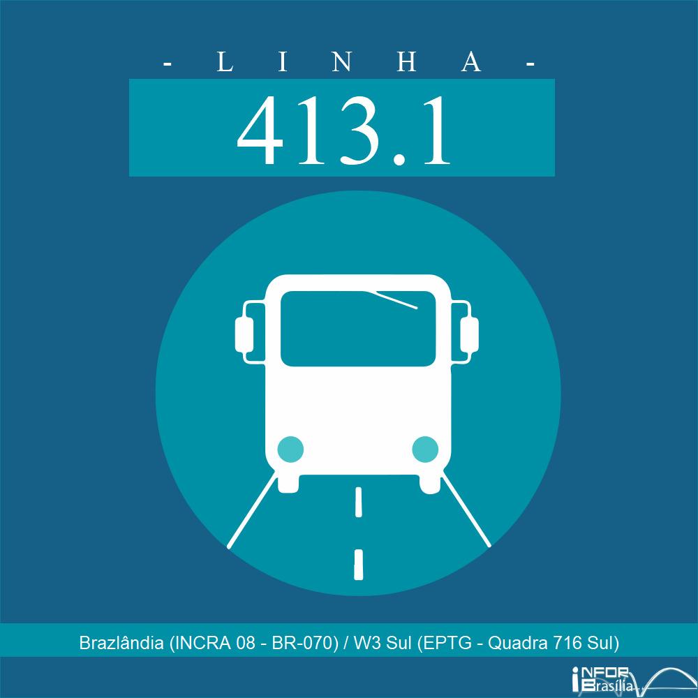 Horário e Itinerário 413.1 - Brazlândia (INCRA 08 - BR-070) / W3 Sul (EPTG - Quadra 716 Sul)