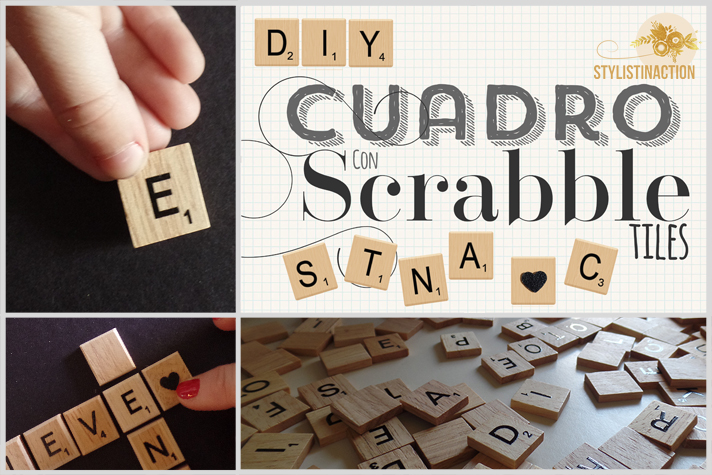 Cuadro con letras de scrabble formando palabras. Post DIY by Stylistinaction
