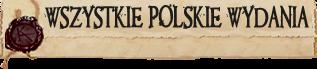 WSZYSTKIE POLSKIE WYDANIA