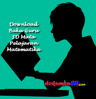 Download Buku Guru SD Mata Pelajaran Matematika