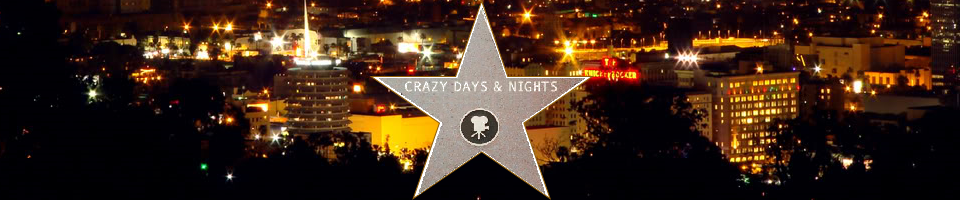 Crazy Days and Nights