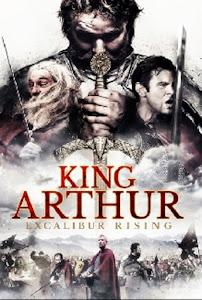 King Arthur: Excalibur Rising Poster