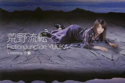 [Lirik+Terjemahan] FictionJunction YUUKA - Kouya Ruten (Padang Belantara yang Terus Berubah)