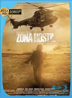 Zona Hostil (2017) HD [1080p] Latino [Mega] SilvestreHD
