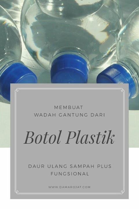 Membuat Wadah Gantung Dari Botol Plastik