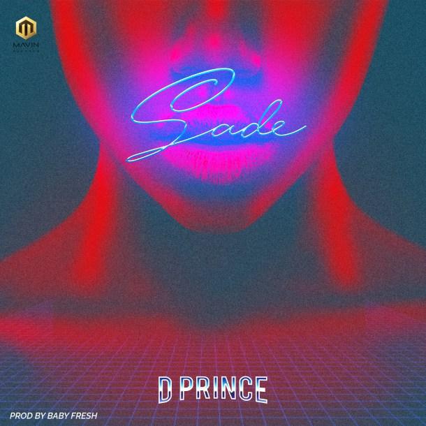 Music; DPrince Sade