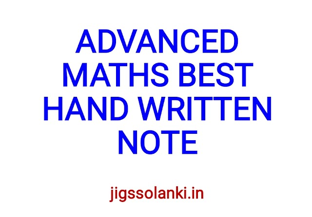 ADVANCED MATHS BEST HAND WRITTEN NOTE