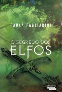 O Segredo dos Elfos, Paula Pagliarini