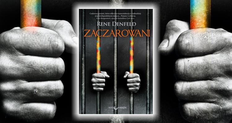 Rene Denfeld Zaczarowani recenzja książki