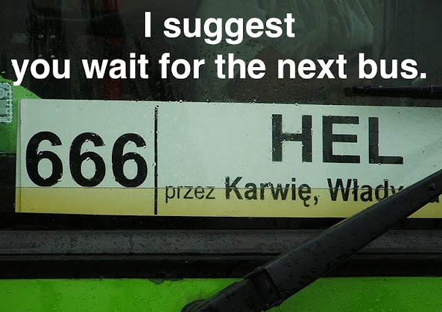 Bus to HEL rout 666. Don't take this bus. Prosecuting Satan. marchmatron.com
