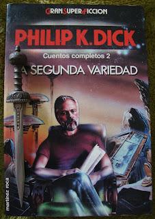 Portada del libro La segunda variedad, de Philip K. Dick