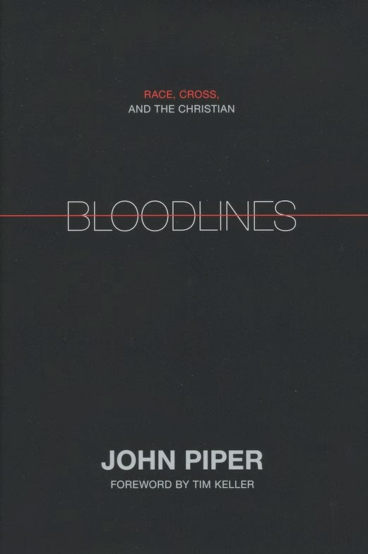 John Piper-Bloodlines:Race,Cross,And The Christian-