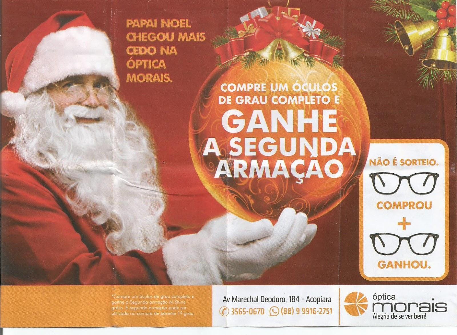 ACOPIARA-CE  NATAL NA ÓPTICA MORAIS COM PROMOÇÃO   Carlos Dehon ... ffa7613439