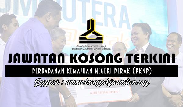 Jawatan Kosong 2017 di Perbadanan Kemajuan Negeri Perak (PKNP) www.banyakjawatan.my
