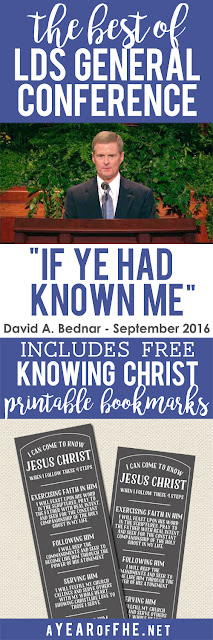 "A Year of FHE // Check out this summary of the talk ""If Ye Had Know Me"" by Elder David A. Bednar from the Sept. 2016 LDS General Conference.  It comes with a FREE download of bookmarks to give to your church class or those you Home Teach or Visit Teach.  #lds #LDSconf #Bednar"
