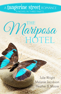 Heidi Reads... The Mariposa Hotel by Julie Wright, Melanie Jacobson, Heather B. Moore