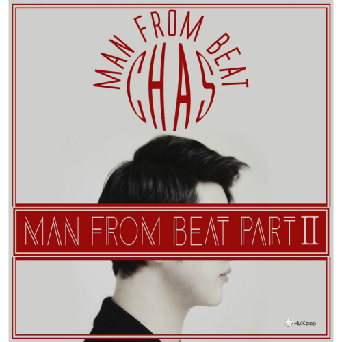 [EP] CHAS – Man From Beat Part 2