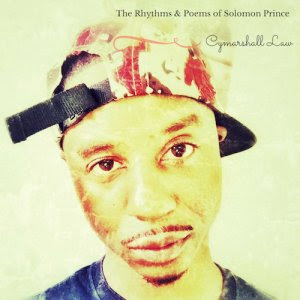 Cymarshall Law - The Rhythms & Poems Of Solomon Prince