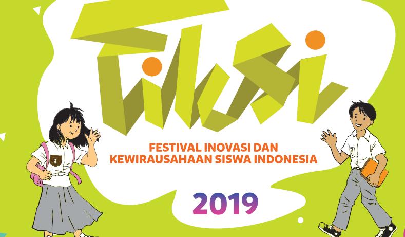 Pedoman Festival Inovasi dan Kewirausahaan Siswa Indonesia (FIKSI) SMA 2019