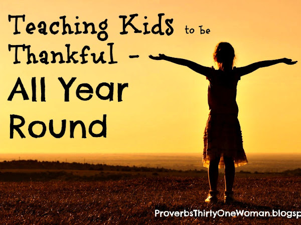 Teaching Kids to Be Thankful...All Year Round