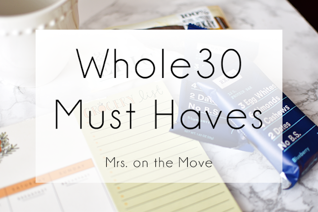 whole 30 must haves paleo lifestyle rx bars epic bars trader joes whole food grocery shopping list meal planning coconut milk ghee