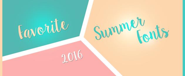 Favorite Summer Fonts 2016