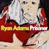 Stream Ryan Adams Album Ahead Of Its Release