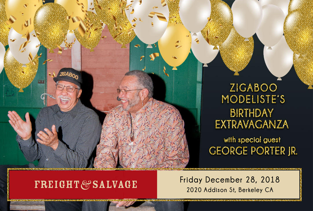 12/28 : Zigaboo Modeliste 70th Birthday Extravaganza with Special Guest George Porter Jr