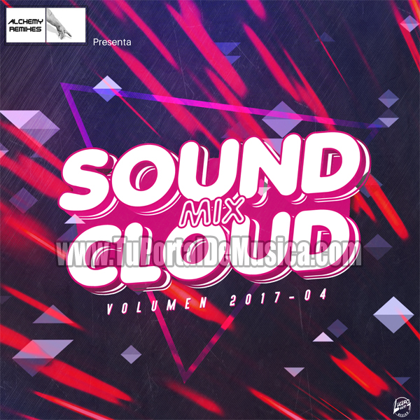 Soundcloud Mix Volumen 4 (2017)