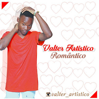 Valter Artistico - Romântico (Ghetto Zouk) [Download]