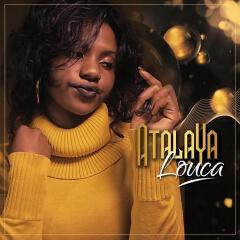 BAIXAR MP3    Atalaya - Louca (2019) [DOWNLOAD]