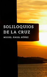 https://www.amazon.com/Soliloquios-Spanish-Miguel-%C3%81ngel-Nu%C3%B1ez/dp/1539103692/ref=asap_bc?ie=UTF8
