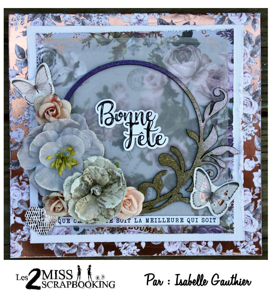 Carte Bonne Fete Isa.Les 2 Miss Scrapbooking Carte D Anniversaire Par Isa