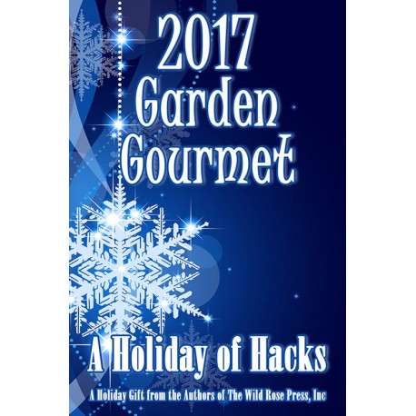 2017 Garden Gourmet from Wild Rose Authors