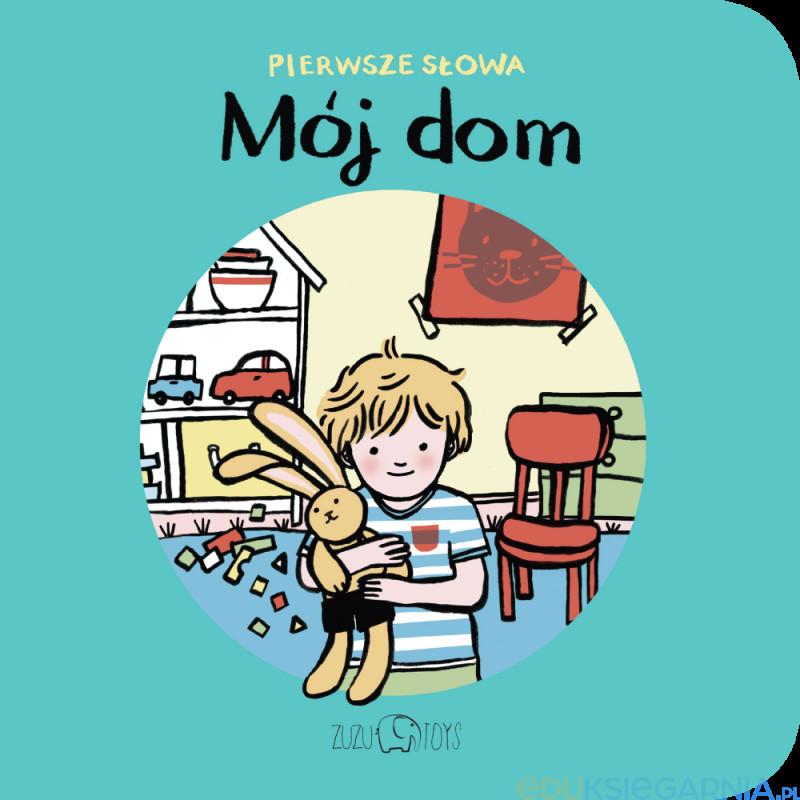 Mój dom książeczka dla najmłodszych