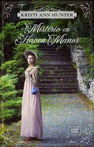 Misterio en Haven Manor de Kristi Ann Hunter