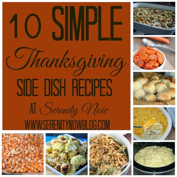 10 Side Dish Recipes you can make this #thanksgiving at the last minute, from Serenity Now #sidedish #sides #recipe