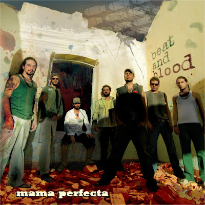 MAMA PERFECTA - Beat & Blood (2009)
