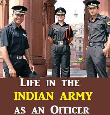 Life in the INDIAN ARMY as an Officer
